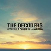 The Decoders - Adventures In Paradise feat. Alice Russell-RadioDAISIE2
