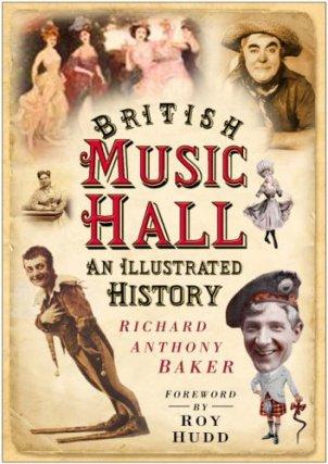 British Music Hall Illustrated History