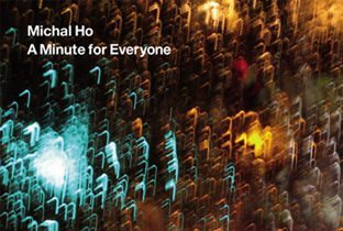 A Minute For Everyone by Michal Ho - cover album