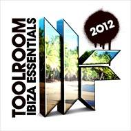 Toolroom Ibiza 2012