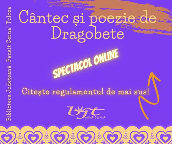 CÂNTEC ȘI POEZIE DE DRAGOBETE – spectacol online organizat de Biblioteca Județeană Tulcea