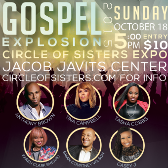 Circle of Sister 2015 Gospel Explosion Slated to Inspire New York