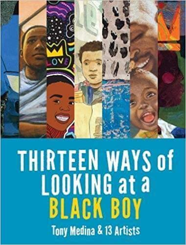 13 Ways of Looking at a Black Boy- Tony Medina Howard University_.jpg