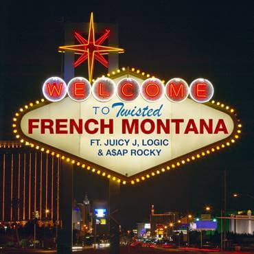 """FRENCH MONTANA'S NEW SINGLE """"TWISTED"""" FEATURING JUICY J, LOGIC, & A$AP ROCKY OUT NOW"""