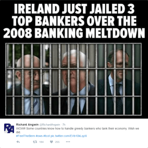 Ireland Jailed 3 Banksters. Why Haven't We.