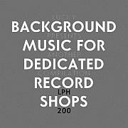 Lucky's LPH 200 – Background Music for Dedicated Record Shops (1971-2008)