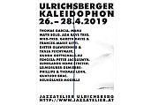 Ulrichsberger Kaleidophon: Freies Spiel im Mühlviertel (Teil 1) Mitschnitte der 34. Ausgabe des Festivals Kaleidophon in Ulrichsberg.