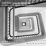 CD TIPP: RENAUD-GABRIEL PION feat. BILL FRISELL, MICHEL MASSOT, JEAN-PAUL DESSY… Spiritus / CD/DL radiofrance éditions/Signature SIG11110