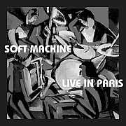 Cuneiform: Soft Machine – Live in Paris / Dieses Wochenende für FIVE