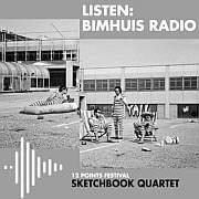 """""""Sketchbook Quartet""""  12 points Festvial  26.09.2019 Live At Bimhuis"""