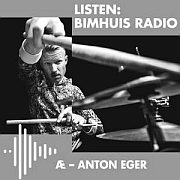 """Æ – Anton Eger"" 23.1.2020 Live At Bimhuis"
