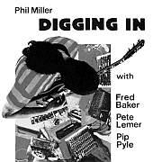 Cuneiform: Phil Miller – Digging In / Dieses Wochenende für FIVE