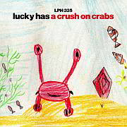 Lucky LPH 335 – A Crush on Crabs (1993-2019)
