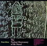 Cuneiform: Piero Milesi – The Nuclear Observatory Of Mr. Nanof / Dieses Wochenende für Five