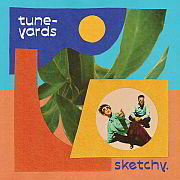 """""""sketchy"""" Neues Album von Tune-Yards von Stephanie Grimm"""