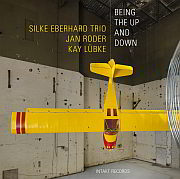 """Release Tipp: Silke Eberhard Trio With Jan Roder And Kay Lübke """"Being The Up And Down"""" / Intakt Records"""