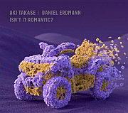 """Aki Takase und Daniel Erdmann: """"Isn't It Romantic?"""" – Erinnerungen an eine Kreuzung"""