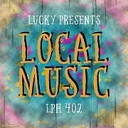 Lucky LPH 402 – Local Music (1951-2019)