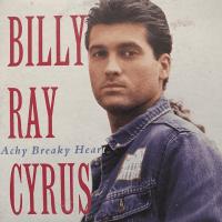Achy Breaky Heart Billy Ray Cyrus Sean Ross