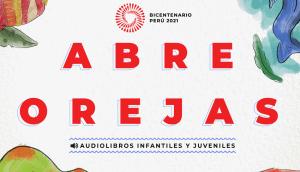 Proyecto Especial Bicentenario presenta audiolibros con clásicos de la literatura peruana