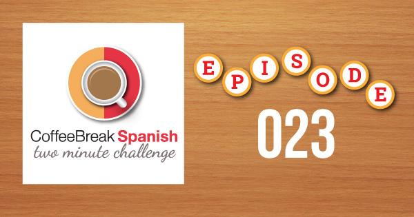 Spanish Challenge 23