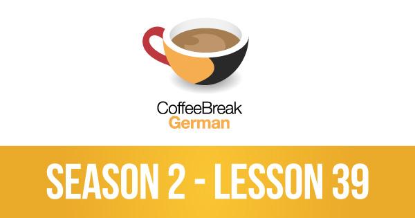 Coffee Break German Archives - Coffee Break Languages