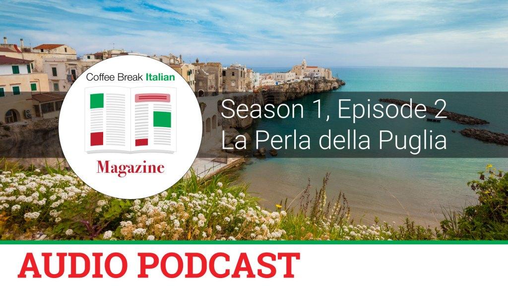 CBI Mag 1 02 | Il Gargano - la Perla della Puglia - Coffee