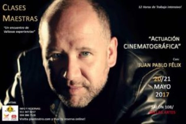 Clase maestra: Actuación cinematográfica con Juan Pablo Félix - 18518830_10156115758468294_773046681_n-300x200