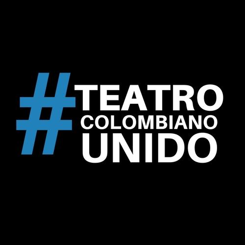 COMUNICADO DEL GREMIO TEATRAL COLOMBIANO A LA OPINIÓN PÚBLICA SOBRE LA PRESENCIA DEL TEATRO COLOMBIANO EN LA XVI EDICIÓN DEL FESTIVAL IBEROAMERICANO DE TEATRO DE BOGOTÁ FITB 2018. - PerfilRedes