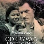 DO ODSŁUCHANIA: Wybitni polscy odkrywcy i podróżnicy