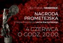 Gala wręczenia Nagrody Prometejskiej im Prezydenta Lecha Kaczyńskiego