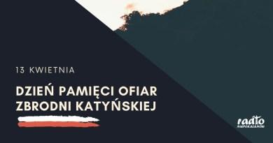 Światowy Dzień Pamięci Ofiar Katynia, 13 kwietnia