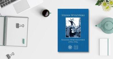 KAZANIA ŚWIĘTOKRZYSKIE. Najważniejsze homilie społeczne Prymasa Wyszyńskiego