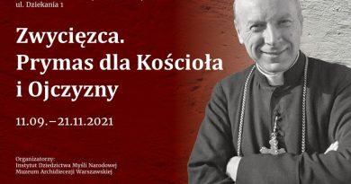 """Muzeum Archidiecezji Warszawskiej: Wystawa """"Zwycięzca. Prymas dla Kościoła i Ojczyzny"""""""