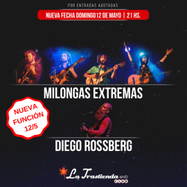 Milongas Extremas y Diego Rossberg