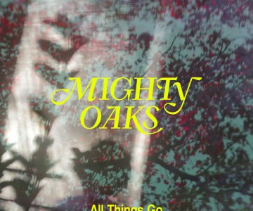 Mighty-Oaks-All-Things-Go-radiopoint