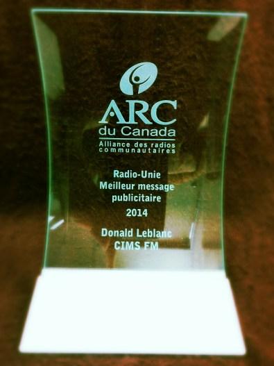 Prix Radio-Unie du Meilleur message publicitaire à Donald Leblanc de CIMS FM (Balmoral, N.-B.)