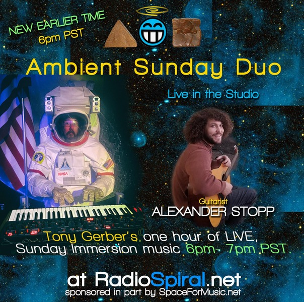 Ambient Sunday Duo feat. Alex Stopp NEW TIME 6pm PST