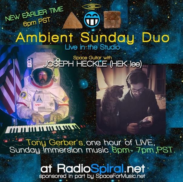 Ambient Sunday Duo Tonight – E Guitar w/Joseph Heckle