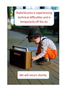 RadioTacoma is experiencing technical difficulties and will return shortly.
