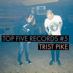 Trist Pike - Top Five Records #6