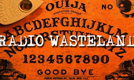 Radio Wasteland #04 Ouija Boards