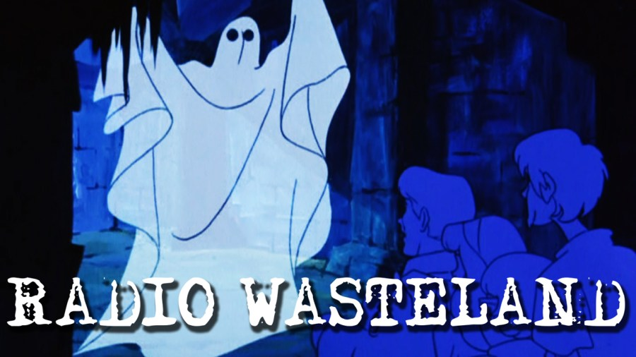Radio Waste Land #03 Ghosts and Hauntings