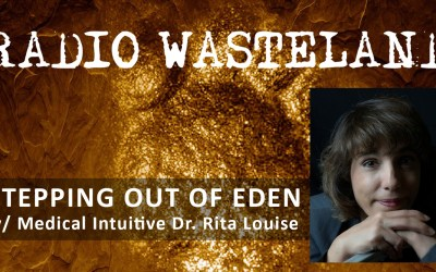 Stepping Out of Eden: What Role Did Extraterrestrials Play In The Formation Of Culture w/ Dr. Rita Louise
