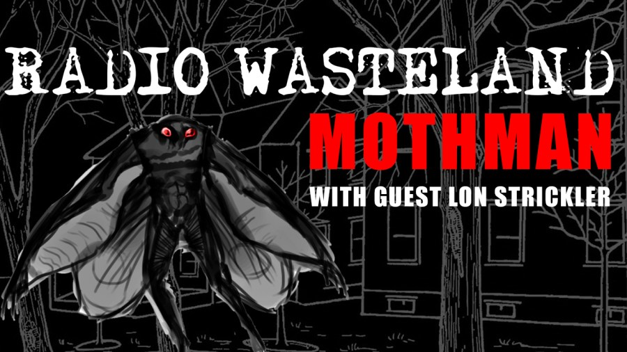 Mothman Dynasty: Chicago's Winged Humanoids w/ Lon Strickler