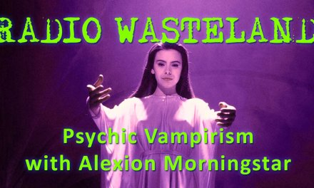 Psychic Vampirism with Alexion Morningstar