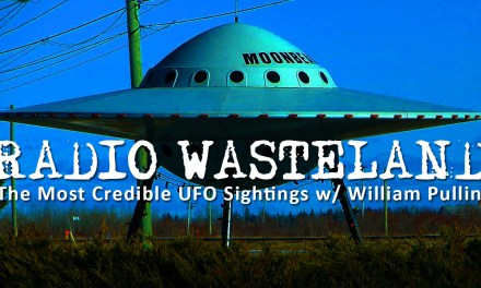 The Most Credible UFO Sightings w/ William Pullin