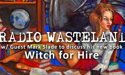 """Mark Slade Discusses His New Book """"Witch for Hire"""""""