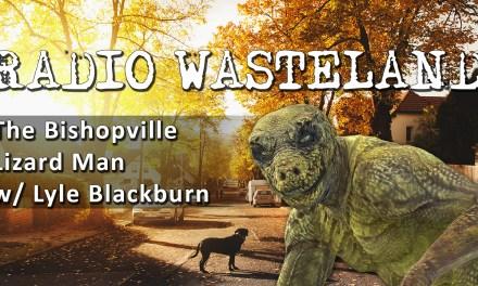 The Bishopville Lizard Man with Lyle Blackburn