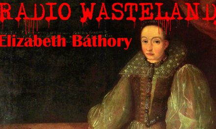 Who was the Blood Countess: Elizabeth Báthory
